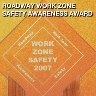 Roadway Work Zone Safety Awareness Award